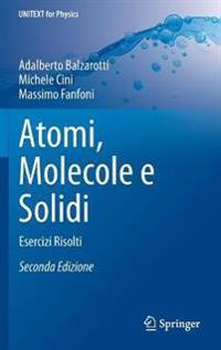 Atomi, Molecole E Solidi: Esercizi Risolti