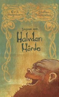 Sagan om Halvdan Hårde