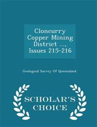 Cloncurry Copper Mining District ..., Issues 215-216 - Scholar's Choice Edition