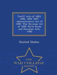 Tariff Acts of 1883, 1890, 1894 1897