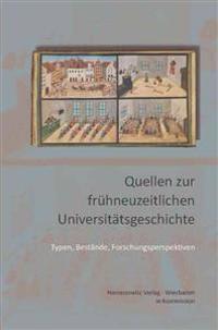 Quellen Zur Fruhneuzeitlichen Universitatsgeschichte