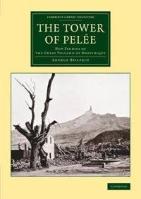 The Tower of Pelée