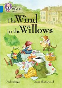 Collins Big Cat - The Wind in the Willows: Sapphire/Band 16
