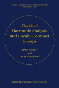 Classical Harmonic Analysis and Locally Compact Groups