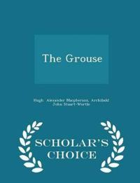 The Grouse - Scholar's Choice Edition