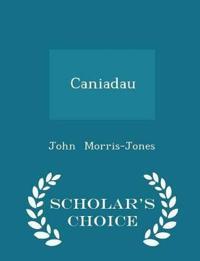 Caniadau - Scholar's Choice Edition