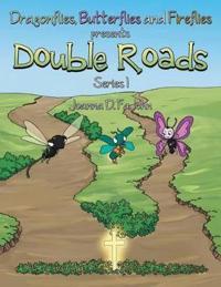 Double Roads