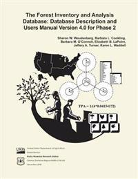 The Forest Inventory and Analysis Database: Database Description and Users Manual Verison 4.0 for Phase 2