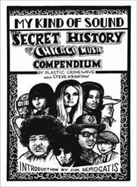 My Kind of Sound: The Secret History of Chicago Music