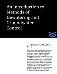An Introduction to Methods of Dewatering and Groundwater Control
