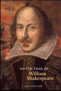 On the Trail of William Shakespeare
