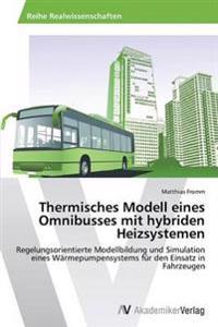 Thermisches Modell Eines Omnibusses Mit Hybriden Heizsystemen