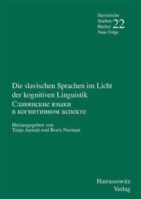 Die Slavischen Sprachen Im Licht Der Kognitiven Linguistik: Unter Mitarbeit Von Hanna Robilka