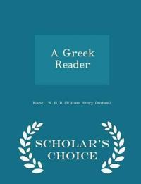 A Greek Reader - Scholar's Choice Edition