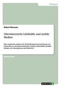 Oberosterreichs Lehrkrafte Und Mobile Medien