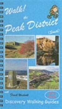 Walk! the peak district (south)