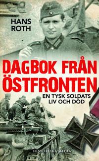 Dagbok från östfronten : en tysk soldats liv och död