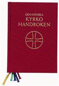 Den svenska kyrkohandboken I
