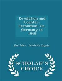 Revolution and Counter-Revolution