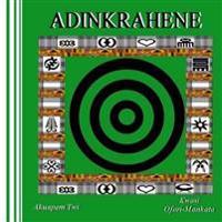 Adinkrahene (Akuapem Twi)
