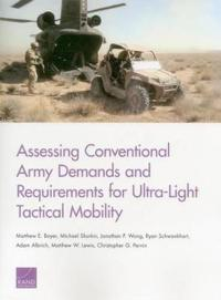 Assessing Conventional Army Demands and Requirements for Ultra-Light Tactical Mobility