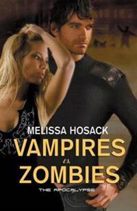Vampires Vs Zombies - The Apocalypse