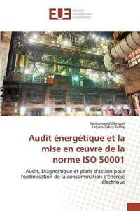 Audit Energetique Et La Mise En Uvre de La Norme ISO 50001