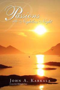 Passions of the Nightless Night