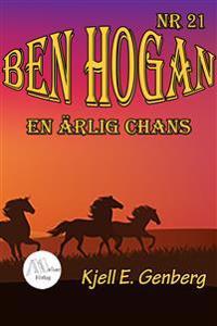 Ben Hogan - Nr 21 - En ärlig chans