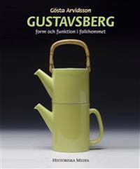 Gustavsberg : form och funktion i folkhemmet