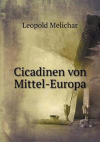 Cicadinen Von Mittel-Europa