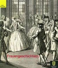 Frauengeschichte(n): Vortrage Im Rahmen Der Bronnbacher Gesprache 2001