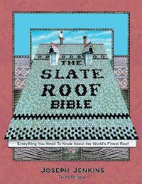 Slate Roof Bible