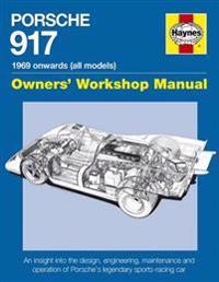 Haynes Porsche 917 1969 Onwards All Models Owners' Workshop Manual