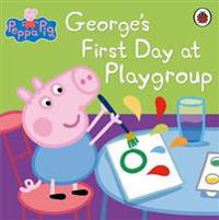 George's First Day at Playgroup
