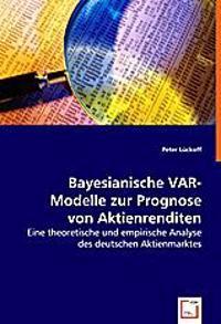 Bayesianische VAR-Modelle zur Prognose von Aktienrenditen