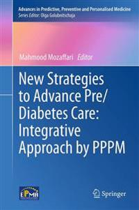 New Strategies to Advance Pre/Diabetes Care