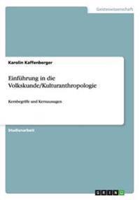 Einfuhrung in Die Volkskunde/Kulturanthropologie