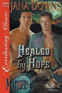 Healed by Hope