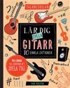 Talangskolan : lär dig spela gitarr