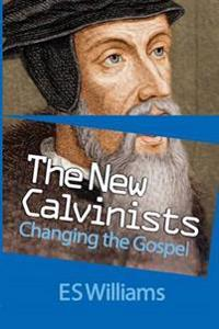 The New Calvinists