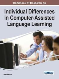 Handbook of Research on Individual Differences in Computer-Assisted Language Learning