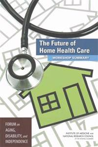 The Future of Home Health Care