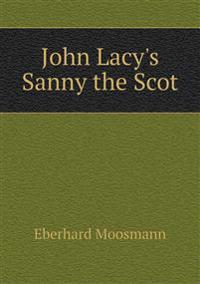 John Lacy's Sanny the Scot