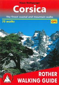 Corsica - the finest valley and mountain walks