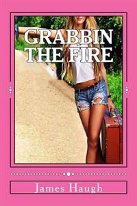 Grabbin the Fire: E's Odyssey