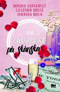 Champagne på skånska