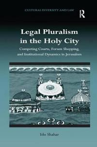 Legal Pluralism in the Holy City