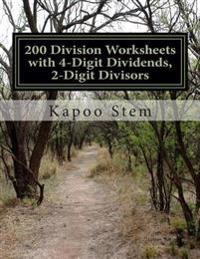 200 Division Worksheets with 4-Digit Dividends, 2-Digit Divisors: Math Practice Workbook