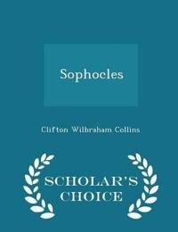 Sophocles - Scholar's Choice Edition